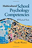 Multicultural School Psychology Competencies 1st Edition