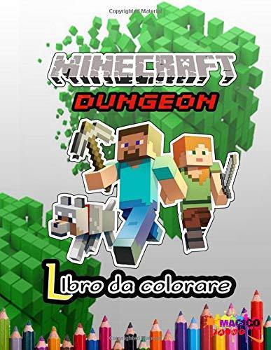 Minecraft Dungeon Libro Da Colorare Libro Da Colorare Minecraft Per Bambini E Adulti Include 50 Immagini Carine E Semplici Di Alta Qualita Di Minecraft Italian Edition Paint Magico 9798657333428 Amazon Com Books