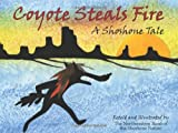 Coyote Steals Fire, Northwestern Shoshone Nation, 0874216184