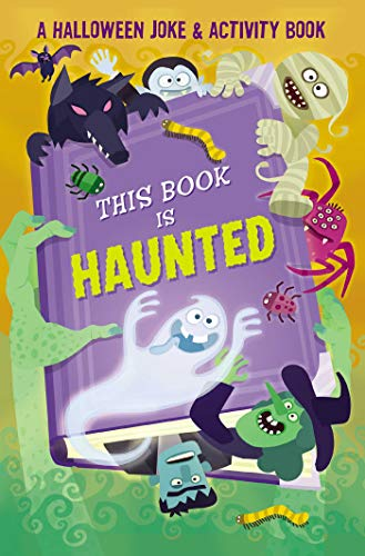 This Book is Haunted!: A Halloween Joke & Activity ()