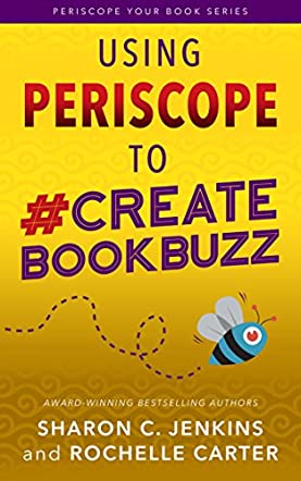 Using Periscope to #CreateBookBuzz