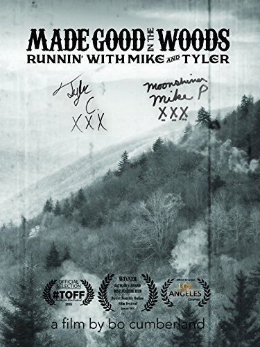 Made Good in the Woods: Runnin' with Mike and - Wood Made Good
