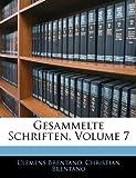 Gesammelte Schriften, Volume 2, Clemens Brentano and Christian Brentano, 1142959325