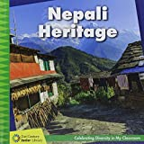 Nepali Heritage (21st Century Junior Library: Celebrating Diversity in My Classroom)