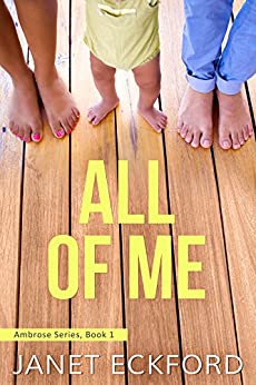 All of Me (Ambrose Series Book 1) by [Eckford, Janet]