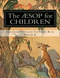 The Aesop for Children: Story and D