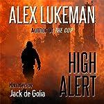 High Alert: The Project, Book 14 | Alex Lukeman