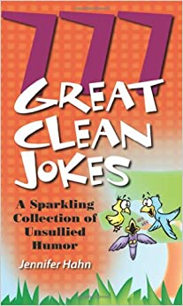 777 Great Clean Jokes: A Sparkling Collection of Unsullied Humor price comparison at Flipkart, Amazon, Crossword, Uread, Bookadda, Landmark, Homeshop18