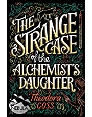 The Strange Case of the Alchemist's Daughter (Volume 1)