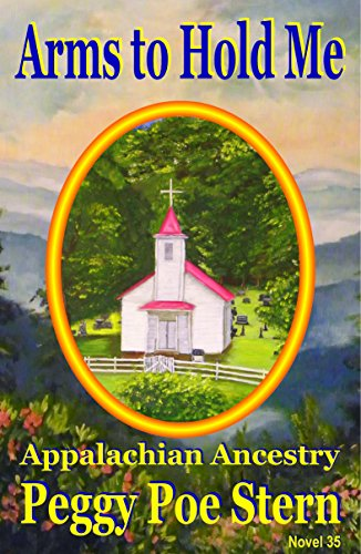 arms-to-hold-me-appalachian-ancestry