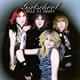 Wild at Heart by Girlschool (2003-02-03)