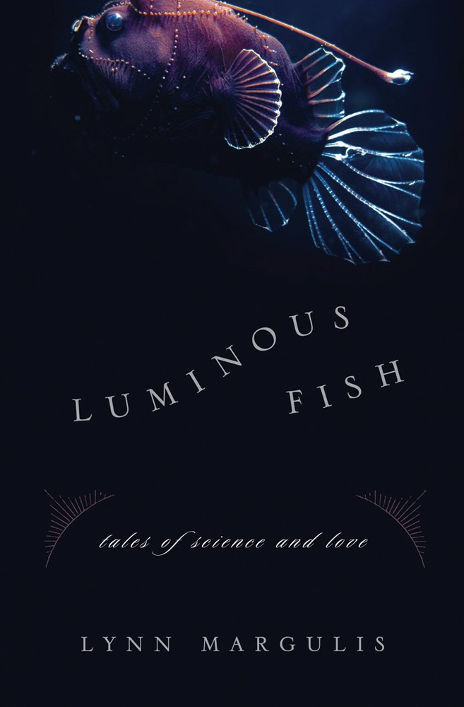 Luminous Fish: Tales of Science and Love (Sciencewriters) pdf