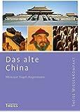 Das alte China (Theiss WissenKompakt)