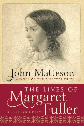 The Lives of Margaret Fuller: A Biography PDF