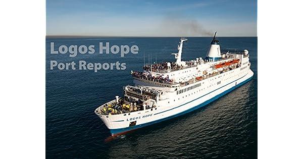 Amazon.com: Logos Hope - Port Reports: El Capitano (Mascot)