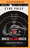 img - for Rock Island Rock (A Crossroads Thriller) book / textbook / text book