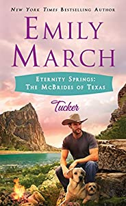 Tucker: Eternity Springs: The McBrides of Texas