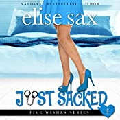 Just Sacked: Five Wishes, Book 4 | Elise Sax