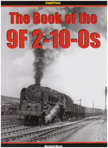 Download The Book of the 9F 2-10-0s (Book of Series) pdf epub