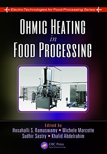 Ohmic Heating in Food Processing (Electro-Technologies for Food Processing Series Book 2) (Application Of Ohmic Heating In Food Industry)