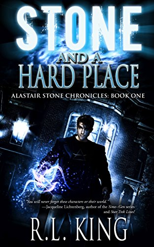 Stone and a Hard Place: A Novel in the Alastair Stone (King Places)