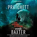 The Long Utopia: A Novel | Terry Pratchett,Stephen Baxter