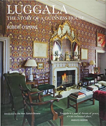Luggala: The Story of a Guinness House