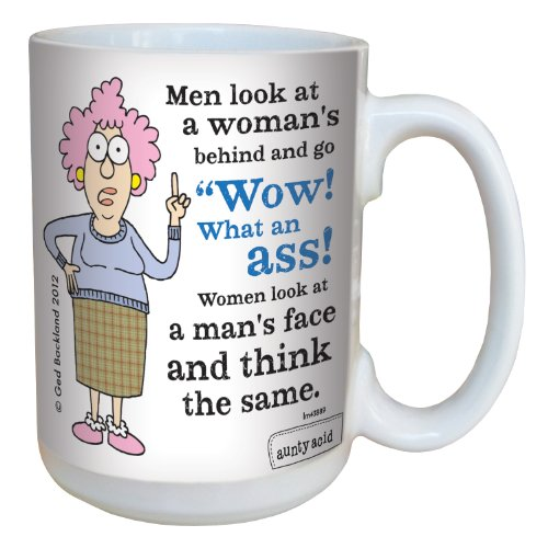 Hilarious Aunty Acid What An Ass Large Coffee Mug  15 Ounce Cup Lm43889   Funny  Unique Gag Gifts For Women   Tree Free Greetings