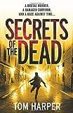 Secrets of the Dead, Tom Harper, 0099547864