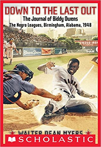Read online Down to the Last Out, The Journal of Biddy Owens, The Negro Leagues PDF