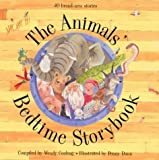 img - for The Animals Bedtime Storybook by Alan Durant,Vivian French,Adele Geras,Michael Lawrence,Jenny Nimmo,Jeremy Strong,Jean Ure Lucy Coats (2000-10-05) book / textbook / text book