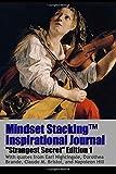 img - for Mindset StackingTM Inspirational Journal VolumeSS01 (Mindset Stacking(TM) Journals) book / textbook / text book
