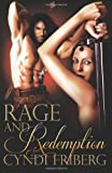 Rage and Redemption, Cyndi Friberg, 0988300117