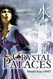 Crystal Palaces, Donald N. Isaac, 0595203337