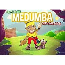 J'apprends le Medumba: Les aventures de Taleun et Busi (French Edition)