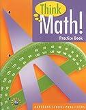 Harcourt School Publishers Think Math: Practice Book Think Math! Grade 5 (Nsf Think Math)