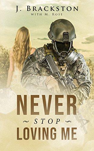 Never Stop Loving Me by [Brackston, J., Rose, M.]