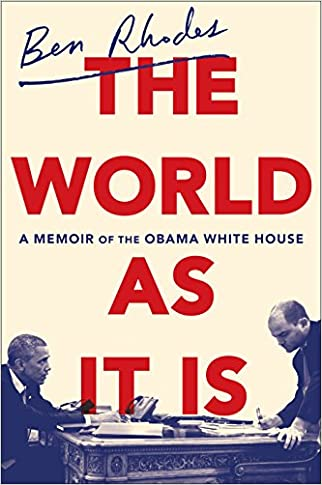 #10: The World as It Is: A Memoir of the Obama White House