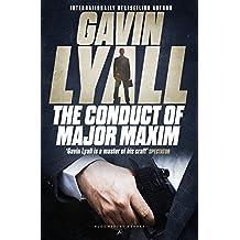 The Conduct of Major Maxim (Major Harry Maxim)