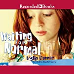 Waiting for Normal  | Leslie Connor