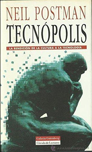 Tecnopolis: Amazon.es: Postman, Neil: Libros
