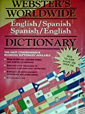 Webster's Worldwide Dictionary - English/Spanish Spanish/English, Webster, 1885286090