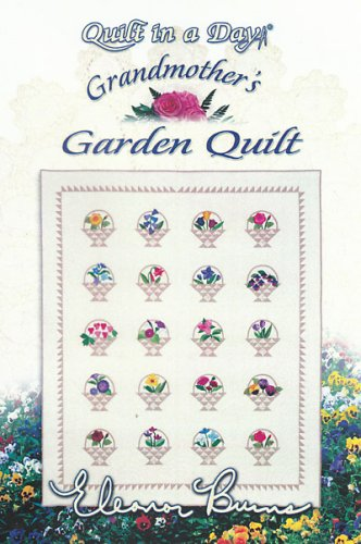 (Quilt in a Day Grandmother's Garden Quilt with Eleanor)