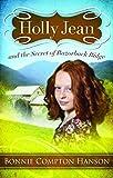 Holly Jean and the Secret of Razorback Ridge, Compton-Hanson Bonnie, 1593174314