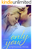 Only You (Second Chances Book 2)