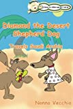 Diamond the Desert Shepherd Dog, Nonno Vecchio, 1492112666
