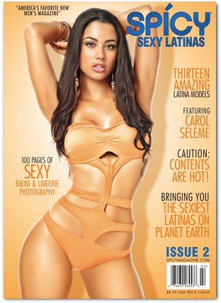 Spicy Magazine Issue #2 - Sexy Latinas! (Issue 2)