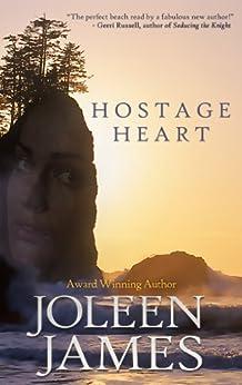 Hostage Heart by [James, Joleen]