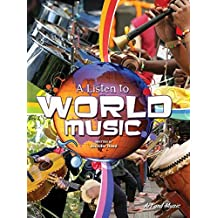 A Listen To World Music (Art and Music)