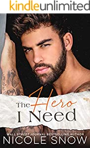 The Hero I Need: A Small Town Romance